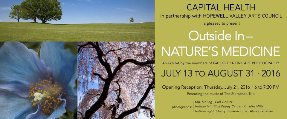 Outside In—Nature'sMedicine Photography Exhibit at Capital Health Medical Center July 13-August 31 2016