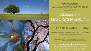 Outside In Nature's Medicine Photography Exhibit at Capital Health Hopewell July-August 2016