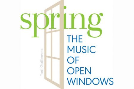 Get Tickets NOW for Spring: The Music of Open Windows!